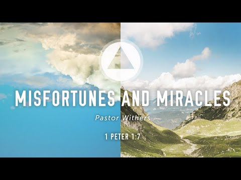 Misfortunes and Miracles (10/10/2021)