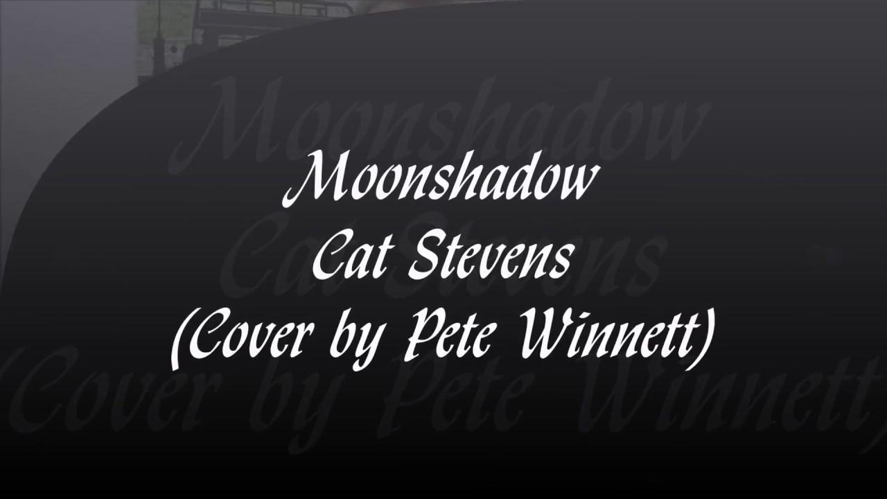 Moonshadow lyrics