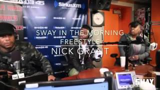 Nick Grant Freestyle from Sway In The Morning Bars