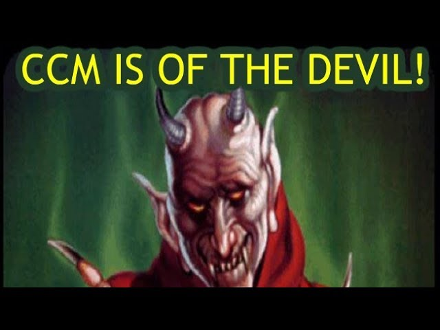Contemporary Christian Music [CCM] is of the Devil