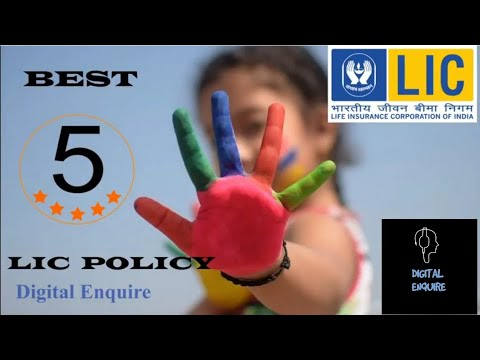 Best Five LIC Policy/Life Insurance/Children Insurance ...