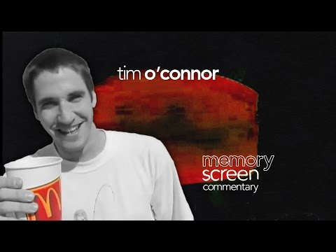MemoryScreen 6 Tim O'Connor COMMENTARY