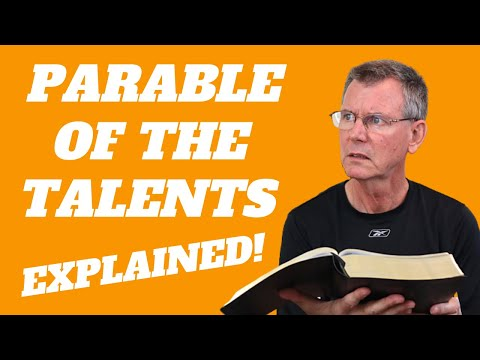 Parable Of The Talents Explained (Parable Of The Three Servants) | Matthew 25: 14-30 Meaning