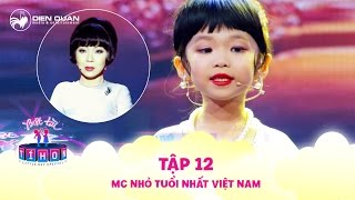 Little But Special | Ep 12: Tran Thanh in love with the youngest MC in Vietnam