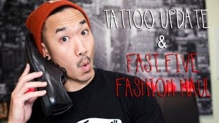 Tattoo Update + Fashion Haul