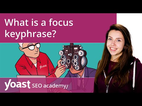 What is a focus keyphrase? | Yoast SEO for WordPress