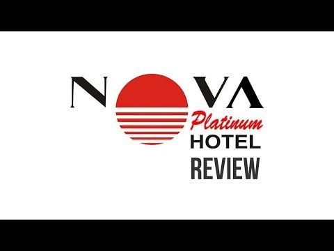 HOTEL REVIEW | Nova Platinum Hotel ❖ Pattaya ❖ Thailand ❖ December 2017