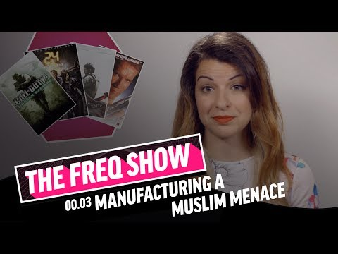 The FREQ Show: 00.03 Manufacturing a Muslim Menace