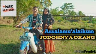 Download Mp3 Assalamu'alaikum Jodohnya Orang || Film Pendek || We Stories #3