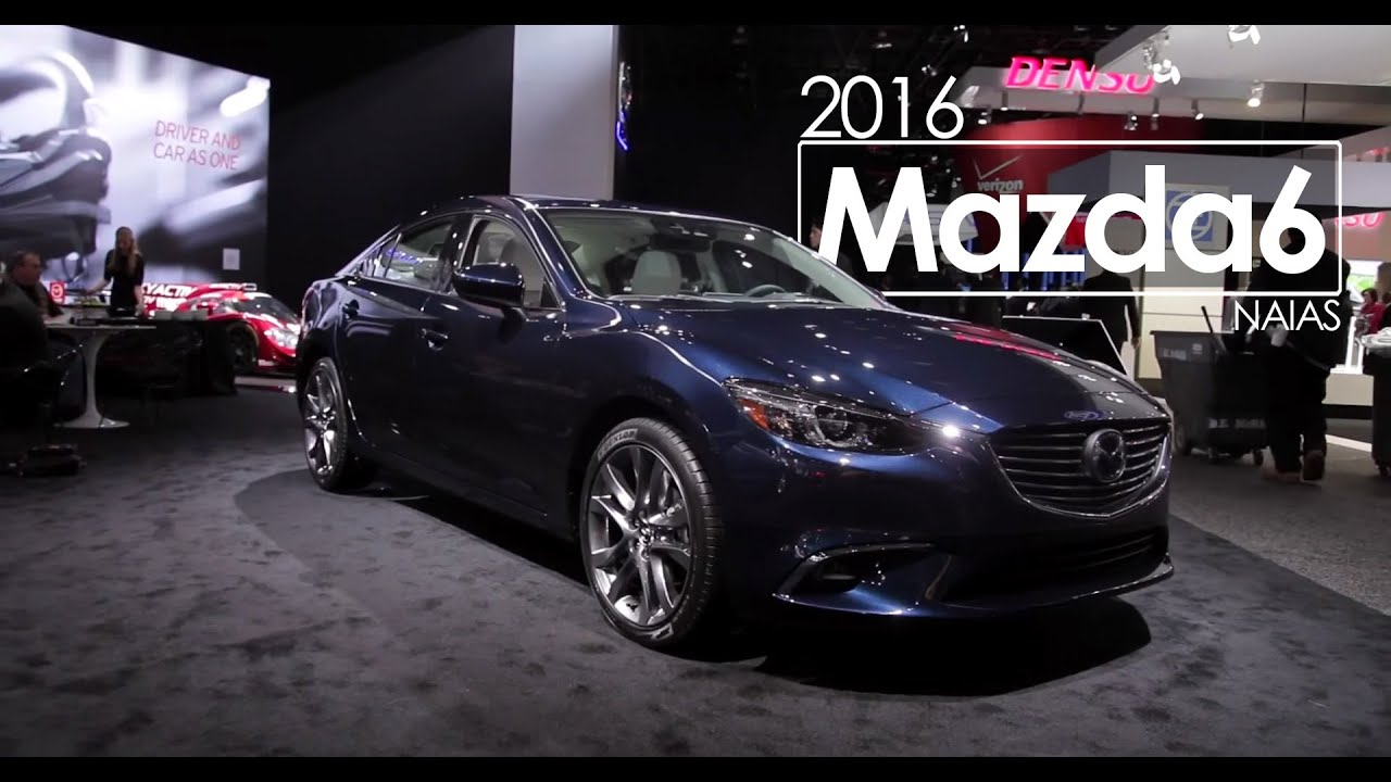 2016 Mazda 6  2015 NAIAS Detroit Auto Show  YouTube