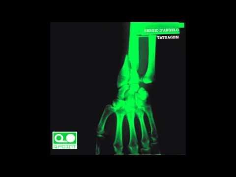 SERGIO D'ANGELO - Tatuagem (Space Vocal Mix)