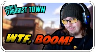 WTF, BOOOOM - TROUBLE IN TERRORIST TOWN #650 - Let