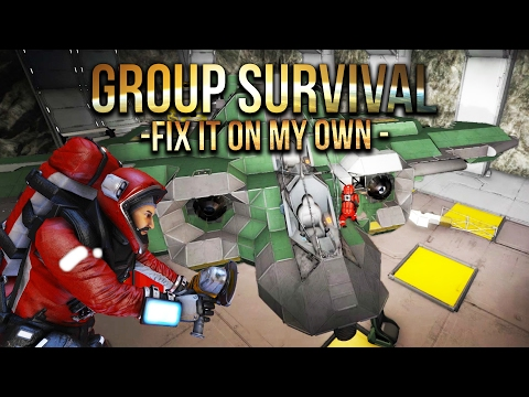 Space Engineers - Fix It On My Own -S2 Ep 8- Group Survival