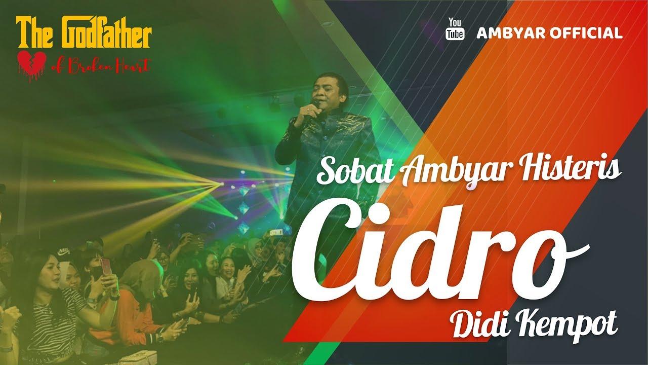 Didi Kempot Cidro Konangan Concert Sobat Ambyar Histeris Youtube