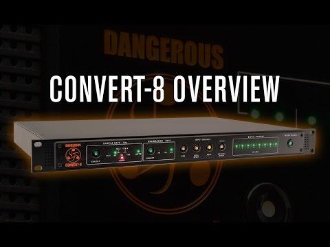 CONVERT-8 Overview - Dangerous Music
