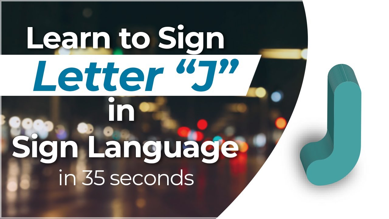 how to sign the letter j in sign language