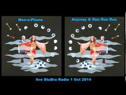 Mon-o-Phone - Anyway & Run Run Run - Live StuBru Radio Belgium 1 Oct 2014