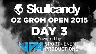 WSL Pro Junior: Skullcandy Oz Grom Open 2015 LIVE Stream! - Day 3