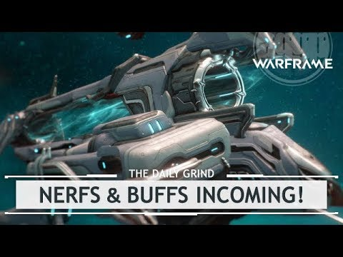 Warframe: The NERFS (and Buffs) Are Coming! [thedailygrind] thumbnail