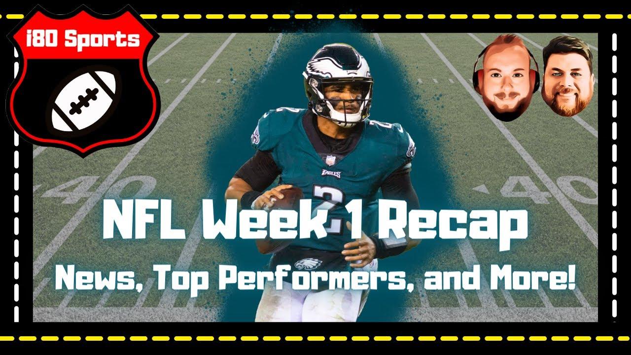 NFL Weekly Recap- 2021 Week 1