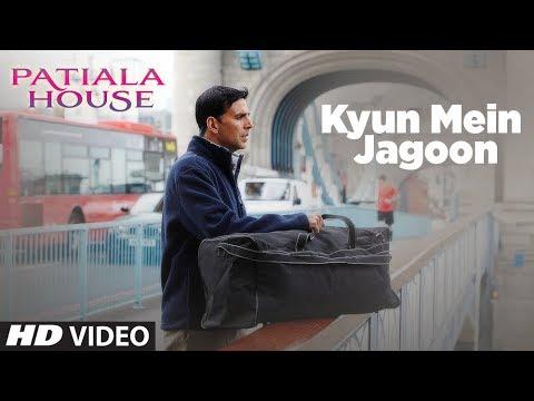 Kyun Mein Jagoon Song (Patiala House )   Akshay Kumar, Anushka Sharma