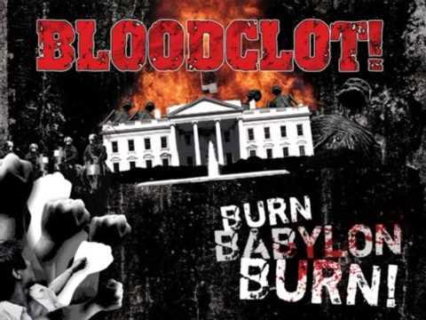 Bloodclot! - Burn Babylon Burn ! [Full Album]