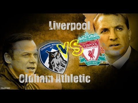 Liverpool vs Oldham Athletic All goals and highlights FA Cup 5/1/14[fifa 14]