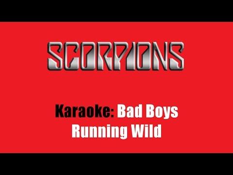 Karaoke: Scorpions / Bad Boys Running Wild