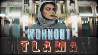 Wohnout - Tlama (OFFICIAL VIDEOCLIP)
