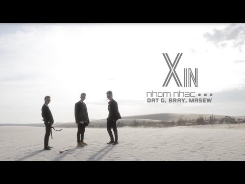 PLEASE -  Group Music ... (Đạt G, B Ray, Masew) | OFFICIAL MV