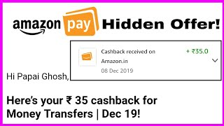 Amazon Pay Hidden Offer! Rs.35/- Free Amazon Pay Cash Back Instantly For All!