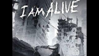 I AM ALIVE - Walkthrough - part :1