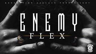 ENEMY - FLEX [Official 4K Video]