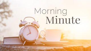 Morning Minute - Episode 12