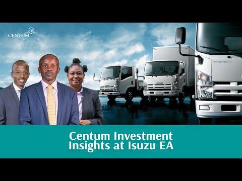 Centum Investment's Value add to Isuzu East Africa