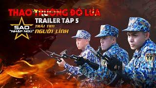 Sao nhập ngũ 2019 | Trailer | Tập 5 | Jun Phạm & Minh Châu bị thương, fans đau đến quặn lòng