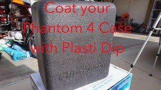 How to coat your Phantom 4 Pro Case with Plasti Dip