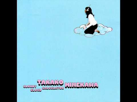 Takako Minekawa - Cloudy cloud calculator (full album)
