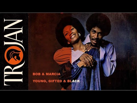 Bob & Marcia   Young, Gifted & Black (Official Audio)