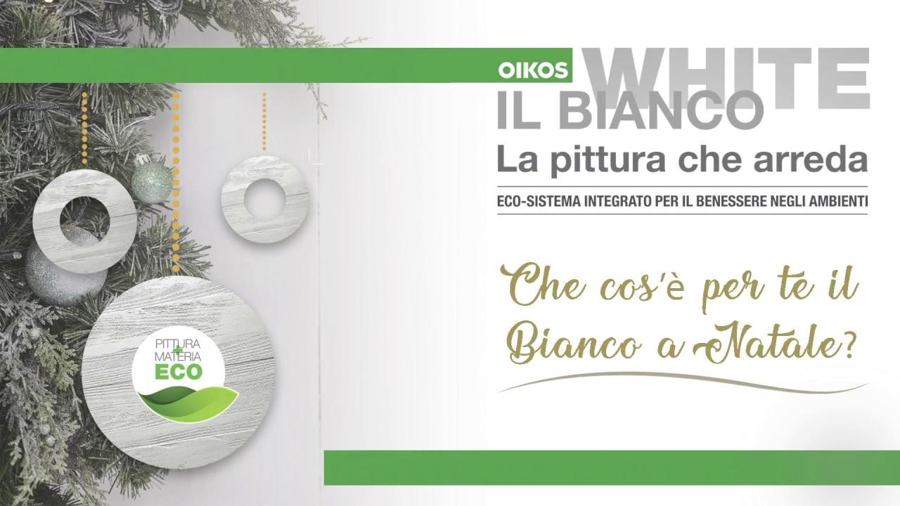 Natale 2017 white il bianco oikos la pittura che for Lideo arreda