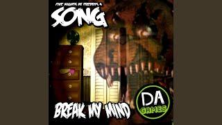 Скачать Break My Mind