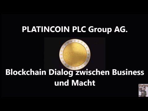 PLATINCOIN. PLC Group AG. Blockchain Dialog zwischen Business und Macht