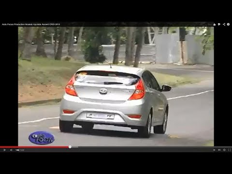 Auto Focus Production Models Hyundai Accent CRDI 2013
