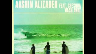 Akshin Alizadeh feat. Chesqua - Wash Away