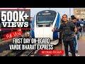 Review Vlog: Day 1 onboard Vande Bharat Express- Train 18 | Indian Railways