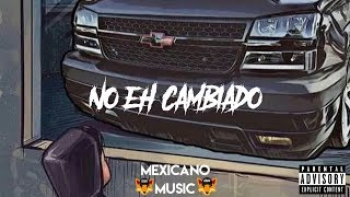 Junior H - No Eh Cambiado | CORRIDOS 2019