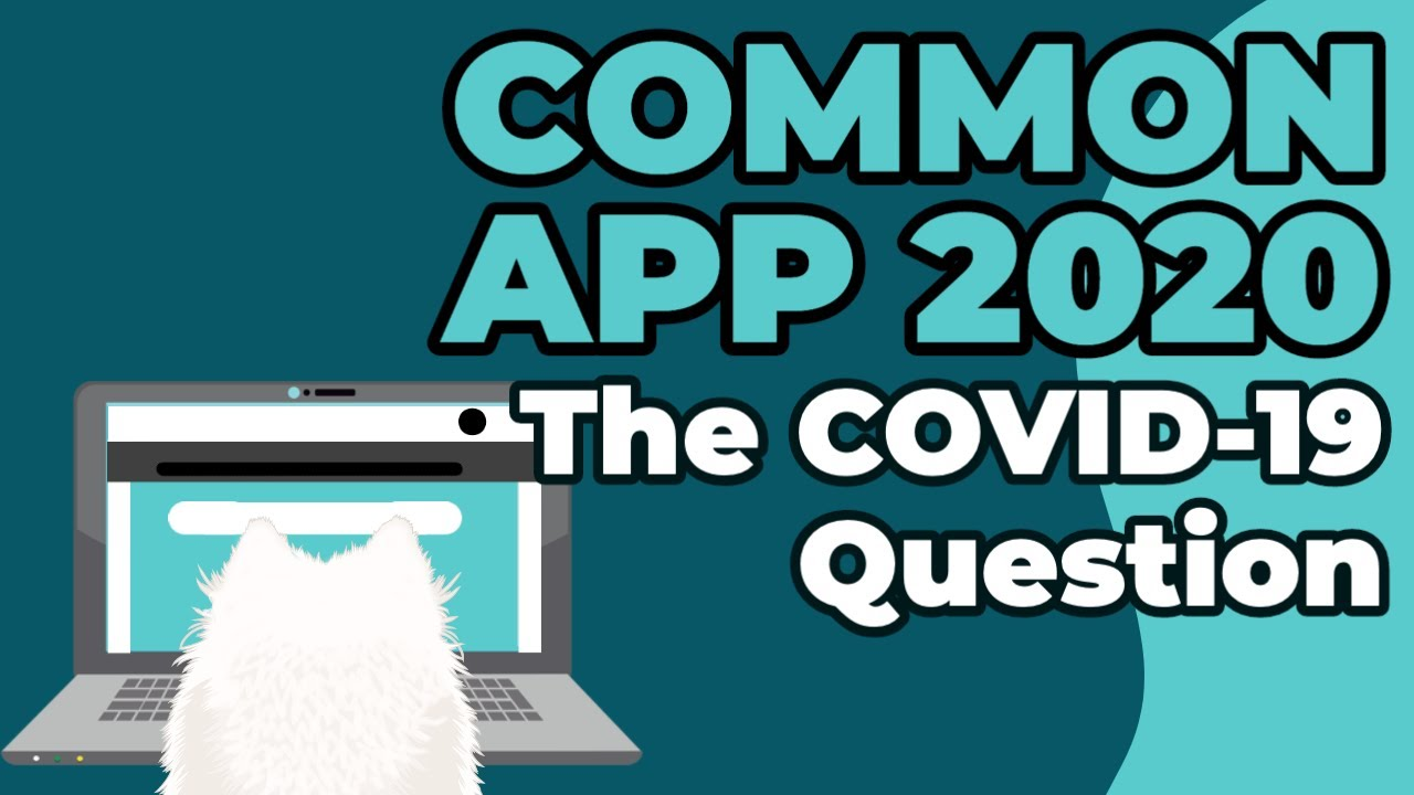 How to Approach the COVID-19 Question on the Common App