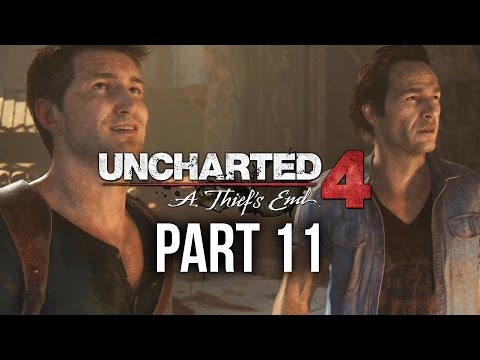 Uncharted 4 Gameplay Walkthrough Part 11 - TOO CLOSE (Chapter 10)