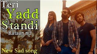 Teri Yaad Satandi Raatan Nu | Full Sad Song | Mazhar_Rahi | Latest_Sad_Song