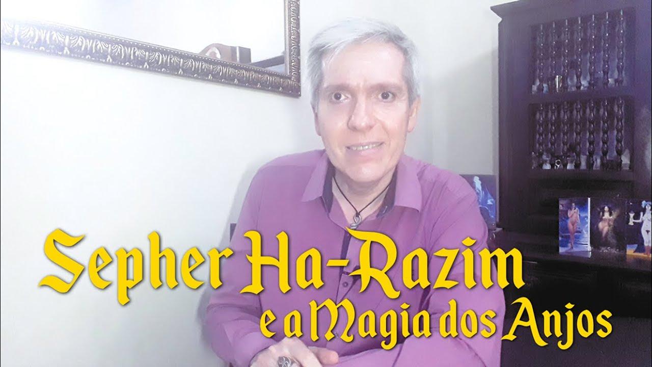 Sepher Ha-Razim e a Magia dos Anjos